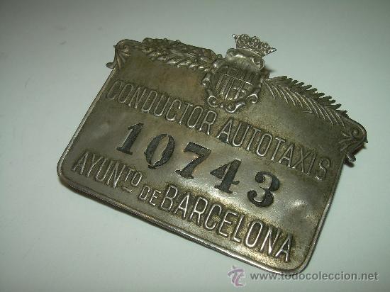 Coleccionismo: ANTIGUA PLACA DE CONDUCTOR DE AUTOTAXIS....AYUNTº. DE BARCELONA - Foto 3 - 28175049