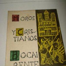 Coleccionismo: LIBRO FIESTAS DE MOROS Y CRISTIANOS EN BOCAIRENTE DEL AÑO 1961 . . Lote 28217611
