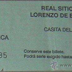 Coleccionismo: REAL SITIO DE SAN LORENZO DE EL ESCORIAL ( MADRID) ENTRADA CASITA DEL PRINCIPE AÑO 1990. Lote 28243130