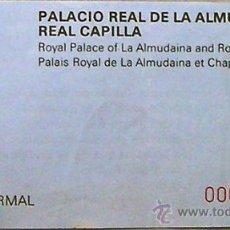 Coleccionismo: PALMA DE MALLORCA ENTRADA AL PALACIO REAL DE LA ALMUDAINA Y REAL CAPILLA AÑO 1988. Lote 28574189