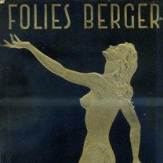 Coleccionismo: PROGRAMA ESPECTÁCULO CABARET FOLIES BERGERE DE PARIS 1962. Lote 28341321