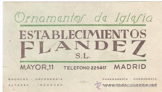 TARJETA COMERCIAL ORNAMENTOS DE IGLESIA ESTABLECIMIENTOS FLANDEZ.CALLE MAYOR 11,MADRID. (Coleccionismo - Laminas, Programas y Otros Documentos)
