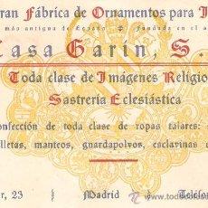 Coleccionismo: TARJETA COMERCIAL GRAN FÁBRICA DE ORNAMENTOS PARA IGLESIA CASA GARIN..CALLE MAYOR 23. MADRID. Lote 28378356