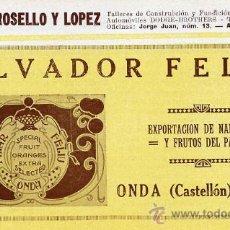 Collectionnisme: ONDA 1927 CASTELLON FRUTAS SALVADOR FELIU RETAL HOJA . Lote 28468028