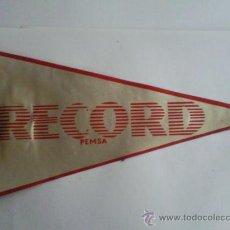 Coleccionismo - BANDERIN ANTIGUO- PUBLICIDAD- RECORD PEMSA - 28569038