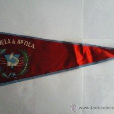 Coleccionismo - BANDERIN ANTIGUO- PUBLICIDAD- ESCUELA DE OPTICA - 28569737