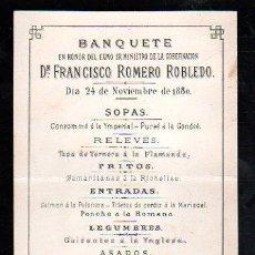 Coleccionismo: MENU DE BANQUETE. EN HONOR DEL MINISTRO DE GOBERNACION FRANCISCO ROMERO ROBLEDO. 1880.. Lote 28841283