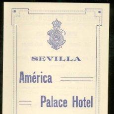 Coleccionismo: HOTEL AMÉRICA PALACE SEVILLA, 1929. PRECIO HABITACIONES, TELÉFONOS, RESTAURANTE. Lote 28842387