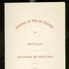Coleccionismo: PROGRAMA DE PRIMAVERA, SOCIEDAD DE TIRO DE PICHONES, SEVILLA, 1882. Lote 28842651