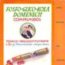 Coleccionismo: PROPAGANDA FARMACEUTICA FOSFO GLICO KOLA COMPRIMIDOS 1920. Lote 150664618