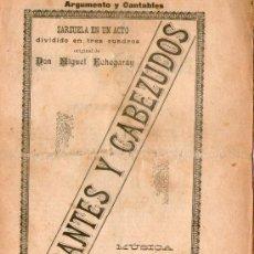 Coleccionismo: ZARZUELA EN UN ACTO, GIGANTES Y CABEZUDOS, POR EL MAESTRO MANUEL FDZ. CABALLERO.. Lote 29061923