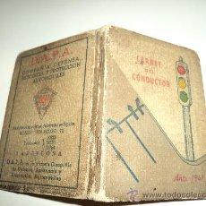 Coleccionismo: CARNET DEL CONDUCTOR 1947. Lote 29291879