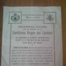 Coleccionismo: PAPEL RELIGIOSO SOLEMNES CULTOS SANTISIMA VIRGEN DEL CARMEN SAN BARTOLOME MURCIA 1952 . Lote 29462041