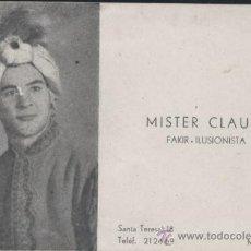 Coleccionismo: TARJETA DE VISITA DE MISTER CLAUDI.-FAKIR-ILUSIONISTA. Lote 29511807