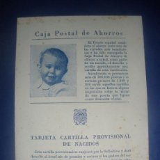 Coleccionismo: TARJETA CARTILLA PROVISIONAL DE NACIDOS,DE LA CAJA POSTAL DE AHORROS.. Lote 30035101