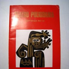Coleccionismo: TEATRO POLIORAMA - PROGRAMA OFICIAL TEMPORADA 1967-1968. Lote 30506725