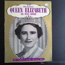 Coleccionismo: SU MAJESTAD LA REINA MADRE ELIZABETH. EN INGLÉS. Lote 30738911