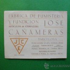 Coleccionismo: FABRICA DE FUMISTERIA Y FUNDICION ARTICULOS DE CERRAJERIA JOSE CAÑAMERAS - BARCELONA. Lote 31331992