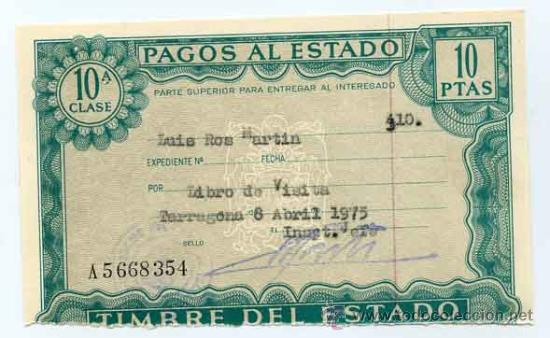 TIMBRE DEL ESTADO 10 PTS. - PAGOS AL ESTADO, POR LIBRO DE VISITA - AÑO 1975 TARRAGONA (Coleccionismo - Laminas, Programas y Otros Documentos)