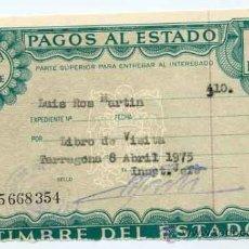 Coleccionismo: TIMBRE DEL ESTADO 10 PTS. - PAGOS AL ESTADO, POR LIBRO DE VISITA - AÑO 1975 TARRAGONA. Lote 31401827