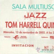Coleccionismo: TOM HARRELL QUINTET ENTRADA SALA MULTIUSOS ZARAGOZA MIÉRCOLES 13 DE NOVIEMBRE DE 2002. Lote 31583487