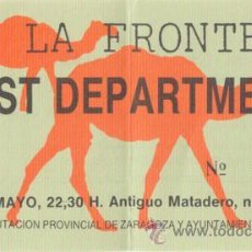 Coleccionismo: TEST DEPARTMENT ENTRADA ANTIGUO MATADERO ZARAGOZA 20 DE MAYO 198?. Lote 31595018