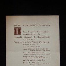 Coleccionismo: DÍPTICO. GUERRA CIVIL ESPAÑOLA. MÚSICA. ORQUESTA SIMFÒNICA CATALANA. BARCELONA, 1937.. Lote 31772267