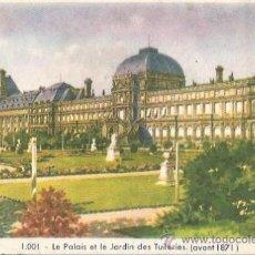 Coleccionismo: ** PA216 - HOJITA TAMAÑO POSTAL - LE PALAIS ET LE JARDIN DES TUILERIES - ( AVANT 1871 ). Lote 31778349