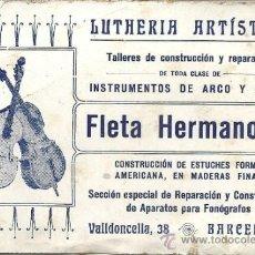 Coleccionismo: PS1108 TARJETA DE 'FLETA HERMANOS - LUTHERIA ARTÍSTICA - BARCELONA'. PRIMER TERCIO S. XX. Lote 31843176
