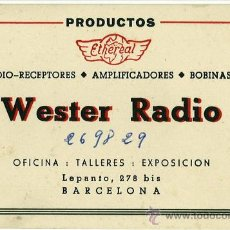Coleccionismo: TARJETA COMERCIAL WESTER RADIO LEPANTO 278 BARCELONA.. Lote 31993962