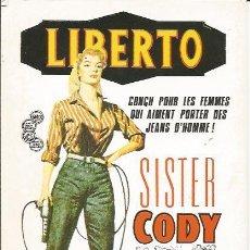Coleccionismo: +-+ PV1329 - LIBERTO - SISTER CODY. Lote 32199402