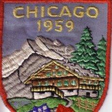 Coleccionismo: PARCHE DE TELA BORDADO - CHICAGO 1959. Lote 32203836