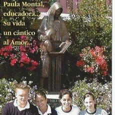 Coleccionismo: ** P529 - PAULA MONTAL EDUCADORA - SU VIDA UN CANTICO AL AMOR. Lote 32237165