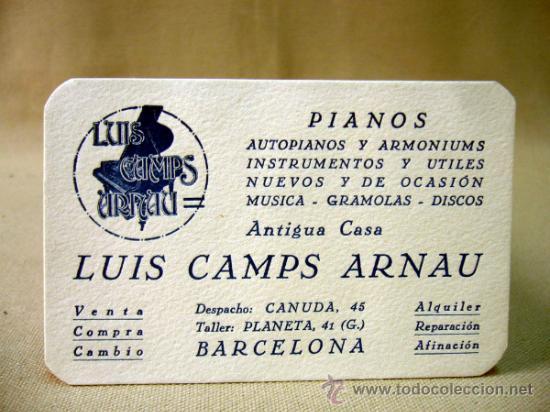 TARJETA PUBLICITARIA, PIANOS, LUIS CAMPUS ARNAU, BARCELONA (Coleccionismo - Laminas, Programas y Otros Documentos)