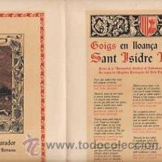 Coleccionismo: GOIGS ST. ISIDRE LLAURADOR.1950.TERRASSA.PATRÓ LLAURADORS DE TERRASSA DOBLE FOLI. Lote 32450151