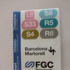 Coleccionismo: HORARIOS TREN FGC AÑO 2006 LINEA BARCELONA-MARTORELL. Lote 32567256
