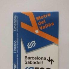 Coleccionismo: HORARIOS TREN FGC AÑO 2004 LINEA BARCELONA-SABADELL. Lote 32567405