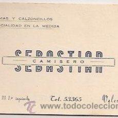 Coleccionismo: VALENCIA: TARJETA COMERCIAL DE SEBASTIÁN CAMISERO. Lote 32600649