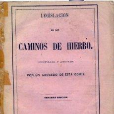 Coleccionismo: LEGISLACIÓN CAMINOS DE HIERRO AÑO 1865. Lote 32631245