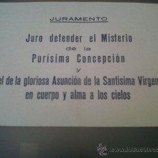 Coleccionismo: PAPEL CARTELITO RELIGIOSO JURAMENTO MISTERIO DE LA PURISIMA CONCEPCION VIRGEN MARIA. Lote 32828687