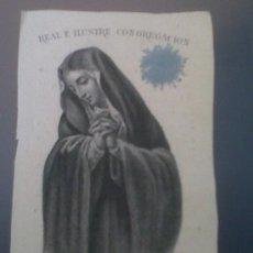 Coleccionismo: ANTIGUA ESTAMPA RELIGIOSA REAL E ILUSTRE CONGREGACION NTRA. SRA. DE LA SOLEDAD PARROQUIA STA. CRUZ . Lote 32859535