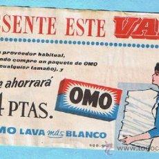 Coleccionismo: VALE DESCUENTO DE 4 PTS. JABON PARA LAVAR OMO. OMO LAVA MAS BLANCO. 1961.. Lote 33241726