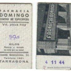 Coleccionismo: TICKET DE BÁSCULA DE FARMACIA DE TARRAGONA DE 1944. Lote 33250596