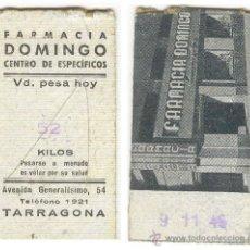Coleccionismo: TICKET DE BÁSCULA DE FARMACIA DE TARRAGONA DE 1946. Lote 33250787