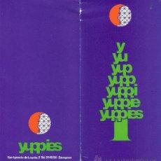Coleccionismo: DISCOTECA YUPPIES.FELICITACIÓN NAVIDAD.+ HOJA PROGRAMA DE FIESTAS.ZARAGOZA. 1987.. Lote 34009394