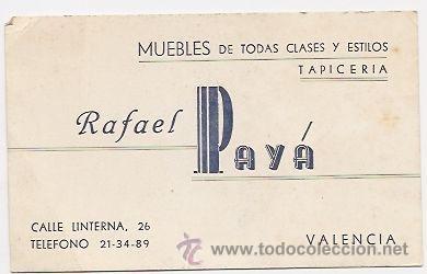 TARJETA COMERCIAL DE MUEBLES PAYÁ (VALENCIA) (Coleccionismo - Laminas, Programas y Otros Documentos)