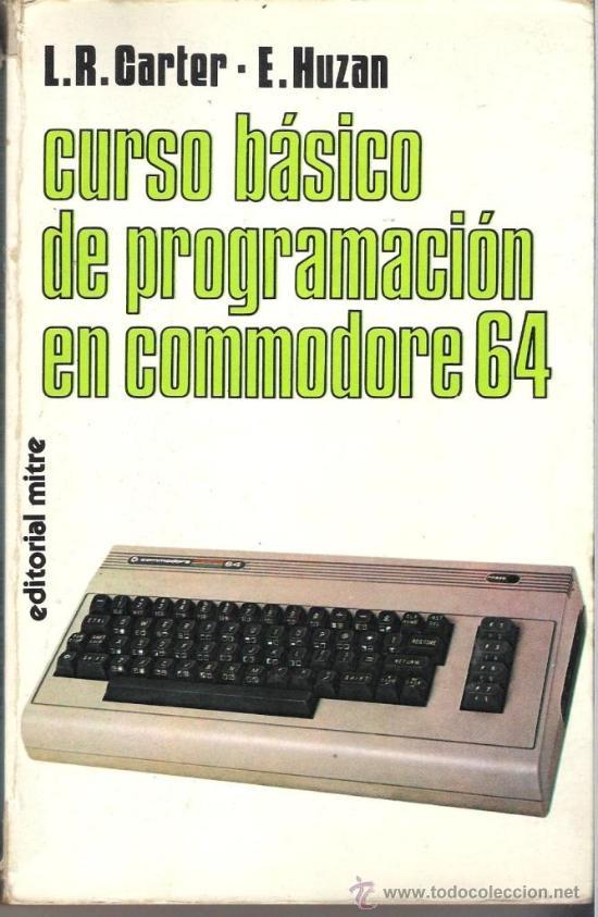 CURSO BÁSICO DE PROGRAMACIÓN EN COMMODORE 64 (Coleccionismo - Laminas, Programas y Otros Documentos)