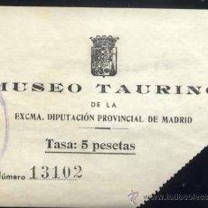 Coleccionismo: ENTRADA AL MUSEO TAURINO DE MADRID. Lote 35407476