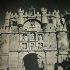 Coleccionismo: BURGOS ARCO DE SANTA MARIA ANTIGUA LAMINA HUECOGRABADO AÑOS 40. Lote 35584242