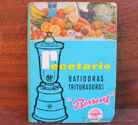 ANTIGUO RECETARIO BATIDORA TRITURADORA TURMIX BERRENS 24 EDICION CON CERTIFICADO GARANTIA AÑO 1962 (Coleccionismo - Laminas, Programas y Otros Documentos)